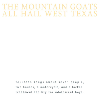 Mountain_Goats_All_Hail_West_Texas_small