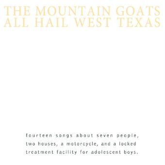 Mountain_Goats_All_Hail_West_Texas_small