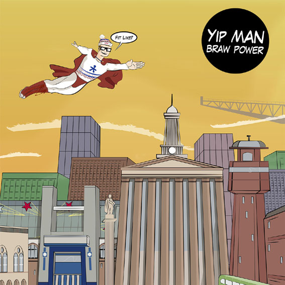 "Yip Man to release debut album – ""Braw Power"" 11th November"