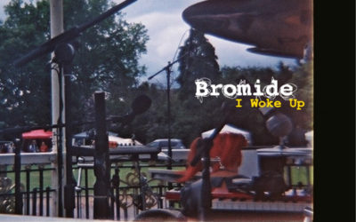 "Bromide announce new album ""I Woke Up"" out 25th May"