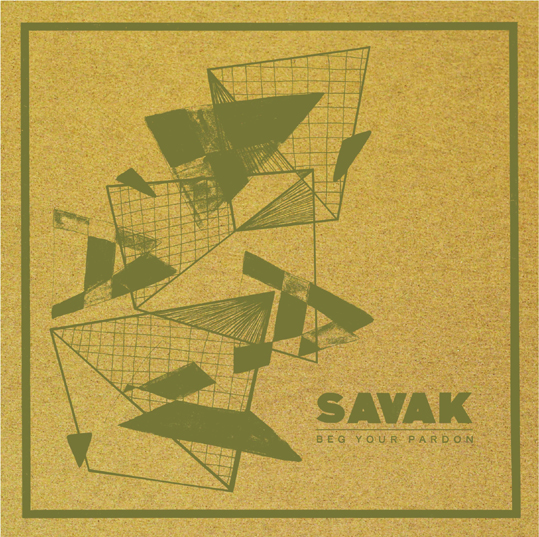 SAVAK (Members of Obits, Holy Fuck & The Cops) announce new album 'Beg Your Pardon' out 9th November