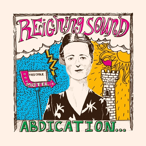 Merge to reissue Reigning Sound's 'Abdication… For Your Love' on 26th April 2019