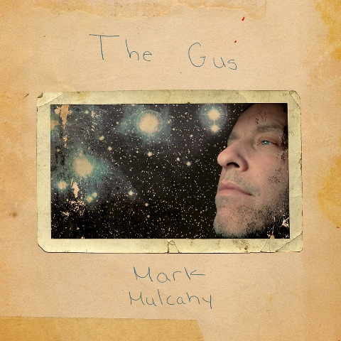 Mark Mulcahy announces new album 'The Gus' out June 7.