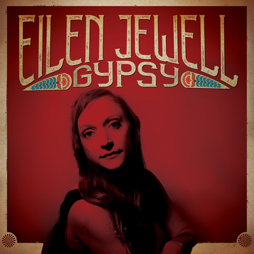 Eilen Jewell to release 'Gypsy' on August 16 on Signature Sounds