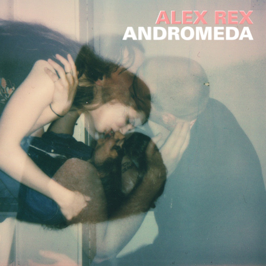 Alex Rex returns with his new album 'Andromeda' out  February 7th on Tin Angel Records