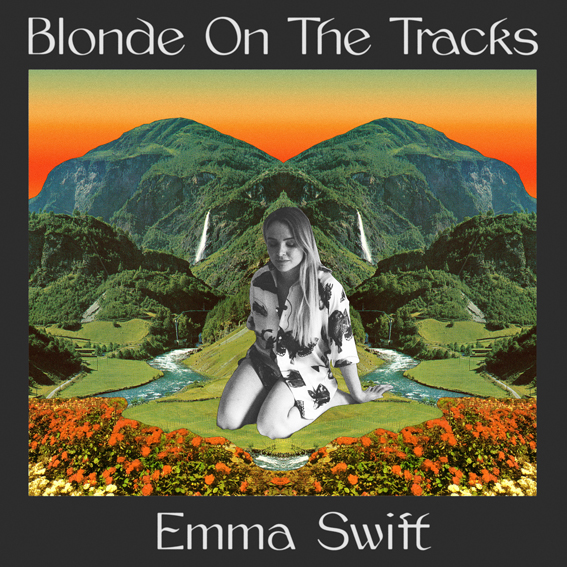 Emma Swift to release new album 'Blonde On The Tracks' out 14th August on Tiny Ghost Records