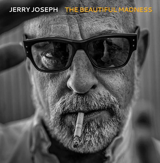 Jerry Joseph announces new album 'The Beautiful Madness' (produced by Patterson Hood) out 21st August on Decor Records