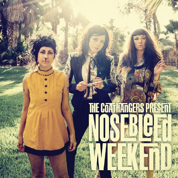 The Coathangers to release new album 'Nosebleed Weekend'