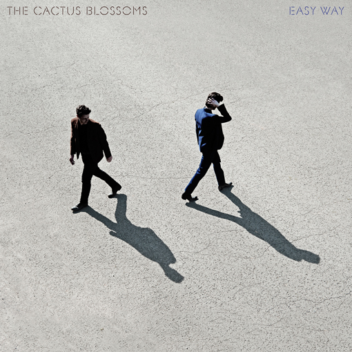 The Cactus Blossoms return with new album 'Easy Way' in March.