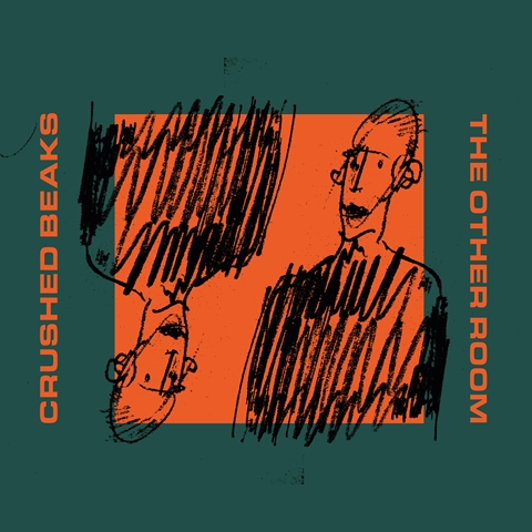 Crushed Beaks announce new album 'The Other Room' out 9th August on Clue Records