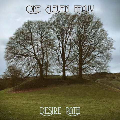 One Eleven Heavy to release new album 'Desire Path' out 20th September on Beyond Beyond is Beyond